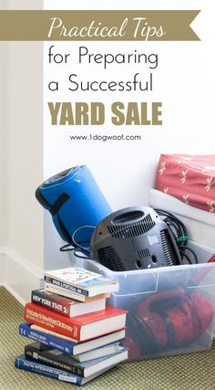 Practical Tips for Preparing a Successful Yard Sale