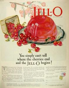 Vintage Food Ads   1927 Jello Ad ~ Lots O' Cherries!, Vintage Food Ads (Other)