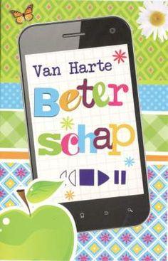 Van harte beterschap #kaarten beterschap #beterschapskaartjes Get Well Soon, Happy, Cards, Carton Box, Angel, Happiness, Maps, Being Happy