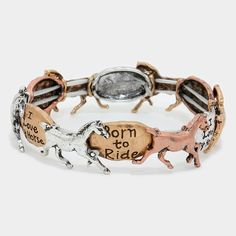 Born To Ride Horse Stretch Bracelet... I have a few horse loving friends who would LOVE this!