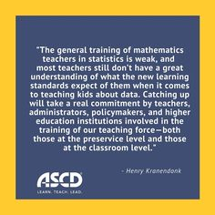 """Henry Kranendonk explores how teaching statics can be critical in helping students become """"data literate"""" in this Inservice post. Education Quotes For Teachers, Quotes For Students, Elementary Education, Eureka Math, High School History, Math Work, Classroom Language, Good Day Song, Middle School Science"""