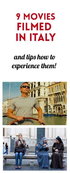 9 movies filmed in Italy, their filming locations and how to experience them! Travel to Italy to relive some of your favorite movie scenes.