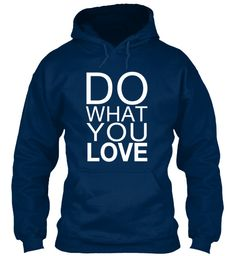 Limited-Edition DO WHAT YOU LOVE Hoodie