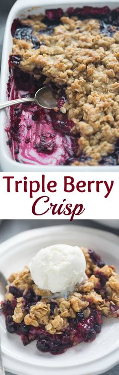The easiest Triple Berry Crisp made with frozen berries for a juicy berry filling nestled under a crispy oat topping.| Tastes Better From Scratch