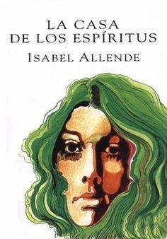 Descargar Libro La Casa de los Espíritus - Isabel Allende en PDF, ePub, mobi o Leer Online   Le Libros