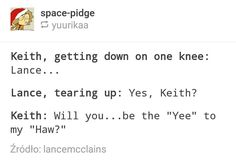 XD klance text post, yeehaw, I won't accept keith as texan but this is funny