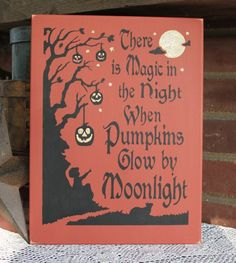 Halloween Sign There's Magic in the Night Wood by CountryWorkshop, $28.00