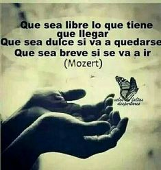 Que sea breve si se va Words Quotes, Wise Words, Me Quotes, Sayings, Spirit Quotes, Great Quotes, Quotes To Live By, Inspirational Quotes, Motivational Phrases