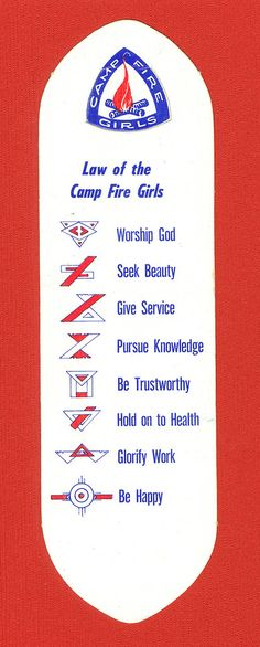 Law of the Camp Fire Girls Worship God, Camp Fire, Girls Camp, My Childhood Memories, Good Ol, Back In The Day, Girl Scouts, Law, Nostalgia