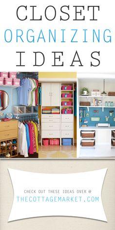 Closet Organizing Ideas - The Cottage Market #ClosetOrganizingIdeas, #ClosetOrganizing, #OrganizingYourCloset