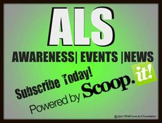 Daily ALS NEWS|EVENTS|AWARENESS  http://www.scoop.it/t/alsawareness  Subscribe Today! Stay Informed