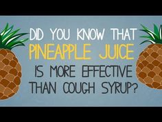 Pineapple Juice Is 5 Times More Effective Than Cough Syrup - Healthy Holistic Living