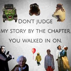 Don't judge my story...