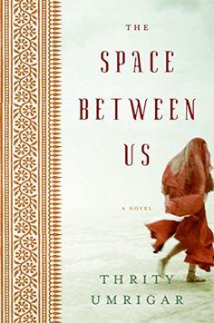 The Space Between Us by Thrity Umrigar http://www.amazon.com/dp/B000FCKM74/ref=cm_sw_r_pi_dp_GMaIvb198J936