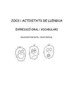 JOCS i ACTIVITATS DE LLENGUA  EXPRESSIÓ ORAL i VOCABULARI     EDUCACIÓ INFANTIL -CICLE INICIAL