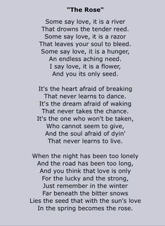Bette Midler - The Rose - 1980 Writer: Amanda McBroom Album=The Rose Song Lyrics. One of my favorite songs of all time! Great Song Lyrics, Love Songs, A To Z Lyrics, Elvis Lyrics, Adele Lyrics, Janis Joplin, The Rose Song, Song Quotes, Thoughts