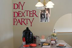 The Nerdy Girlie: DIY #Dexter Party! #Halloween