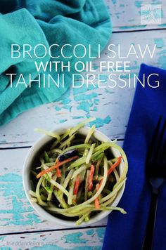 This Broccoli Slaw with Oil Free Tahini Dressing is my go to winter salad! Quick and easy, and full of flavor—it's sure to be your new favorite! (vegan // gluten free // soy free // nut free) via @frieddandelions