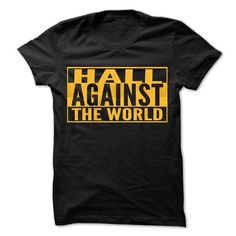 HALL Against The World - Cool Shirt ! T-Shirts, Hoodies (22.25$ ==► Order Here!)