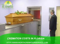 If you are worry about cremation cost in Florida, then don't worry because worth cremation provide you affordable cremation in Florida. For better service you can visit on our http://www.worthcremationservice.com
