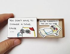 """Fun Inspirational Card """"You do not have to change one thing because you& perfect the way you are"""" Matchbox / Gift Box / Message Box / - alte Schachteln - Happy Anniversary Wishes, Boyfriend Anniversary Gifts, Boyfriend Gifts, Matchbox Crafts, Matchbox Art, Birthday Gifts For Best Friend, Diy Gifts For Friends, Traditional Anniversary Gifts, Cute Birthday Cards"""