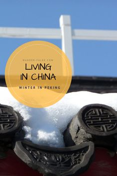 Winter in Peking - Was macht man nur im Winter in einer Millionenstadt? Was man von der kalten Jahreszeit in Peking erwarten kann und wie wir unsere Winter dort verbrachten. Peking, Living In China, Winter, Ski, Seasons Of The Year, Life, Winter Time, Winter Fashion