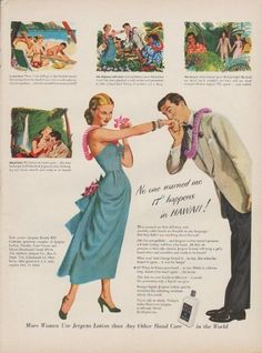 """Description: 1949 JERGENS LOTION vintage print advertisement """"No one warned me IT* happens in HAWAII !"""" """"*It? When he kisses your hand ... in fun. Holds it a bit too long. Kisses your hand again ... for keeps."""" Size: The dimensions of the full-page advertisement are approximately 11 inches x 14 inches (28 cm x 36 cm). Condition: This original vintage advertisement is in Very Good Condition unless otherwise noted."""
