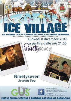 Giovedì 8 dicembre all'Ice Village concerto dei Ninetyseven - http://www.gussagonews.it/ice-village-concerto-ninetyseven-dicembre-2016/