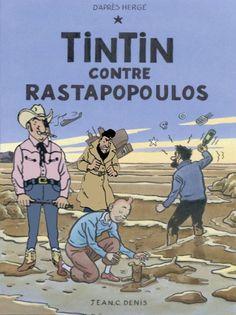 Les Aventures de Tintin - Album Imaginaire - Tintin contre Rastapopoulos