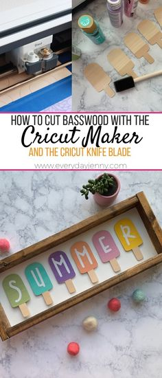 Learn how to cut basswood with your Cricut Maker to make this cute summer sign. #Cricutmade #Cricut