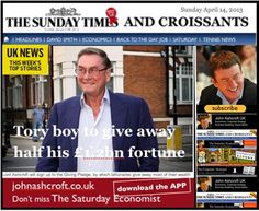 The Sunday Times and Croissants - Tory Peer Michael Ashcroft is to give away half his fortune ...