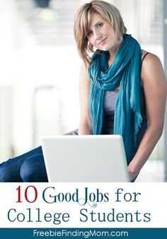 10 Good Jobs for College Students - Earn extra cash by doing one or more of these flexible jobs that are ideal for college students. College Tips #college #student best college tips