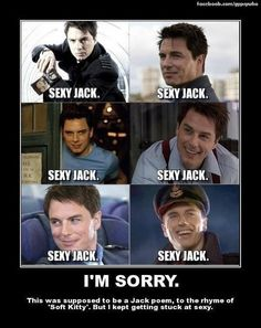 This was supposed to be a Jack poem, to the rhyme of 'Soft Kitty.' But I kept getting stuck at sexy.John Barrowman as Captain Jack ; Captain Jack Harkness, John Barrowman, Kino Film, Fandoms, Don't Blink, Torchwood, Film Serie, Actors, David Tennant