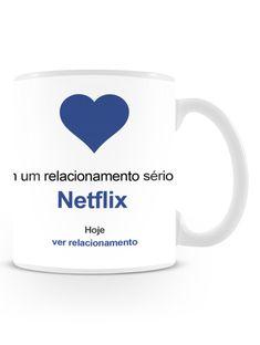 Caneca In Love com Netflix | Uma loja de caneca