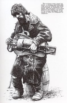 """Robert Crumb - """"Russian Hobo"""". love his use of cross hatching, and the way in which he layers his drawings."""