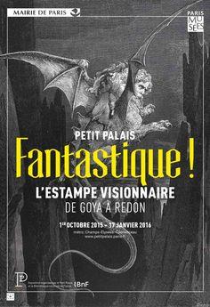 X  ----------  Expo L'Estampe visionnaire : de Goya à Redon - Musée du Petit Palais -- Le Petit Palais propose une saison sur le thème du fantastique avec deux grandes expositions d'estampes. L'Estampe visionnaire : de Goya à Redon présente plus de 170 œuvres issues des collections du département des Estampes et de la photographie de la BnF. Le monde terrifiant de l'estampe fantastique et visionnaire est ici à découvrir.  /// du 01/10/2015 au 17/01/2016