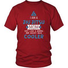 BJJ I am a Jiu Jitsu Mom Martial Arts T Shirt