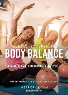 Los próximos sábados 12 y 26 de noviembre realizaremos una sesión especial de Body Balance. ¡Os esperamos a las 18:00 h.! Más información en la Recepción de Metropolitan Romareda.