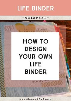 Worth the reas! Secret OWL Society: How to Design Your Own Life Binder To Do Planner, Life Planner, Happy Planner, Binder Planner, Family Planner, School Planner, Household Binder, Household Notebook, Life Binder