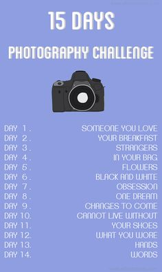 15 days Photography Challenge... DAY 15 IT'S FREE