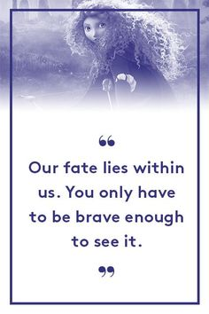 "Princess Merida, BraveIs Sara Bareilles song ""Brave"" running through your head right now? It should be. #refinery29 http://www.refinery29.com/2015/06/88105/best-pixar-movie-quotes-inside-out#slide-8"