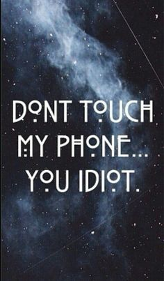Dont touch my phone wallpapers, lockscreen wallpaper android, pretty wallpapers, wallpaper for your 2k Wallpaper, Cute Wallpaper For Phone, Cute Wallpaper Backgrounds, Pretty Wallpapers, Lock Screen Wallpaper, Quotes We Heart It, Dont Touch My Phone Wallpapers, Iphone Wallpapers