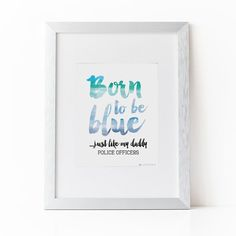 Born to be Blue Police Artwork