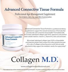 Collagen M.D.® support for healthy skin from within with Advanced Connective Tissue Formula.* A professional-strength dietary supplement powder that is neutral in taste and unflavored so it can be added to any combination of fresh berries for a delicious, nutrient-dense drink to support the natural mechanisms of the body that promote skin and connective tissue health.* Manufactured in California under strict cGMP guidelines and free of gluten, dairy, soy, sugar, fillers and preservatives.