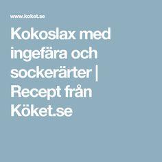 Kokoslax med ingefära och sockerärter | Recept från Köket.se