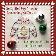 Jolly Holiday Sweaters Collection - 6 different Holiday Sweater embroidery designs, 2 projects - ALL proceeds donated to charity! – Jacquelynne Steves Embroidery Supplies, Embroidery Designs, Jolly Holiday, Different Holidays, Gift Tags Printable, Donate To Charity, Satin Stitch, Quilting Tutorials, Digital Pattern