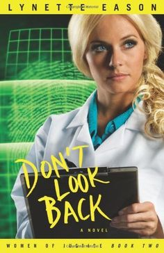 Don't Look Back (Women of Justice Series #2) by Lynette Eason, http://www.amazon.com/dp/0800733703/ref=cm_sw_r_pi_dp_jZiOpb05H5DBW