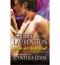 Shelly Laurenston - When He Was Bad: Two of paranormal romance's bestselling authors combine their extraordinary talents and set the pages on fire with an after-dark anthology featuring two hot, irresistible men.