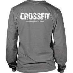 Crossfit Tee - Sweaty and I know it - Back