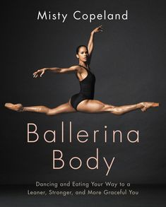 Misty Copeland shares a few exercises for a strong, sculpted physique from her new book, Ballerina Body. #Misty